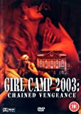 Girl Camp 2003: Chained Vengeance [DVD]