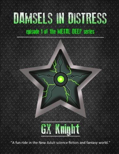 Metal Deep:  Episode 1 - Damsels in Distress