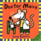 Doctor Maisy (Turtleback School & Library Binding Edition) (Maisy Books)
