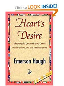 Heart's Desire Emerson Hough