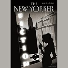 The New Yorker, June 10th & 17th 2013: Part 1 (Joyce Carol Oates, Adam Gopnik, George Pelecanos)  by Joyce Carol Oates, Adam Gopnik, George Pelecanos Narrated by Dan Bernard, Christine Marshall