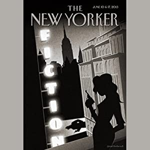 The New Yorker, June 10th & 17th 2013: Part 1 (Joyce Carol Oates, Adam Gopnik, George Pelecanos) | [Joyce Carol Oates, Adam Gopnik, George Pelecanos]