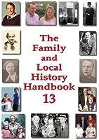 The Family and Local History Handbook: v. 13