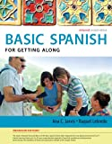 img - for Spanish for Getting Along Enhanced Edition: The Basic Spanish Series (National Geographic Enhanced iLRN Solutions) book / textbook / text book