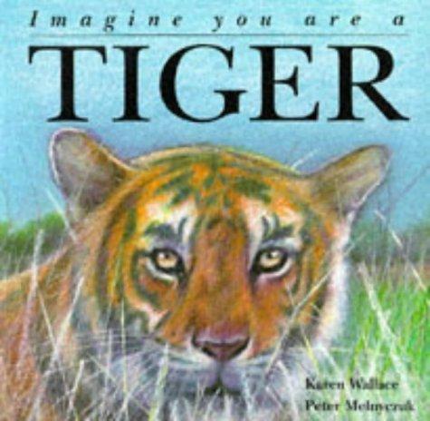 children 39 s books reviews imagine you are a tiger bfk no 99. Black Bedroom Furniture Sets. Home Design Ideas