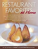 """Restaurant Favorites at Home: Part of """"The Best Recipe"""" Series"""