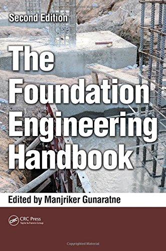 The Foundation Engineering Handbook, Second Edition (Foundation Engineering Handbook compare prices)