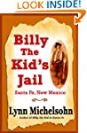 Billy the Kid's Jail, Santa Fe, New M...