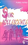 Sur Adolescente (Spanish Edition)