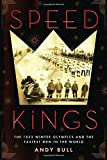 img - for Speed Kings: The 1932 Winter Olympics and the Fastest Men in the World book / textbook / text book