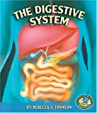 The Digestive System (Early Bird Body Systems)