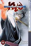 Samurai Deeper Kyo Vol 11 (1595324518) by Kamijyo, Akimine