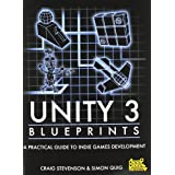 Unity 3 Blueprints - A Practical Guide to Indie Games Development ~ (Computer game...