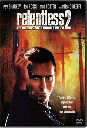 Dead On: Relentless II / ������������ 2 (1992)