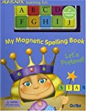 My Magnetic Spelling Book: Let's Pretend! (Gobo Magnix Learning Fun)