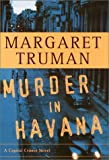Murder in Havana (Capital Crimes) (0375500707) by Truman, Margaret