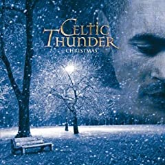 Celtic Thunder Christmas: Special Edition (+2 Bonus Tracks, Christmas 1915 & Christmas... by Celtic Thunder