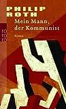 Mein Mann, der Kommunist (Die amerikanische Trilogie)