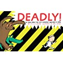 Deadly!: The Truth About the Most Dangerous Creatures on Earth (Animal Science)