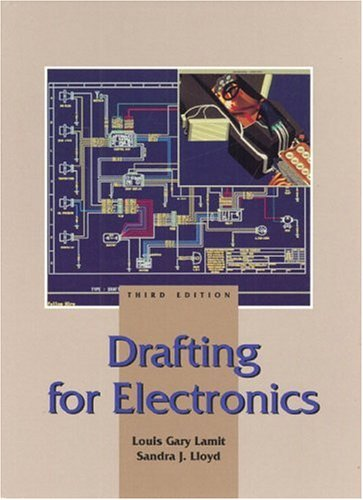 Drafting For Electronics (3Rd Edition)