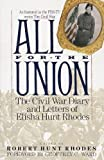 Image of All for the Union: The Civil War Diary & Letters of Elisha Hunt Rhodes