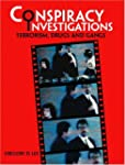Conspiracy Investigations: Terrorism,...