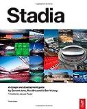 echange, troc Geraint John, Rod Sheard, Ben Vickery - Stadia: A Design and Development Guide