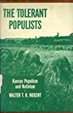 img - for The tolerant Populists;: Kansas, populism and nativism book / textbook / text book