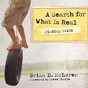 Finding Faith: A Search for What Is Real | [Brian D. McLaren]