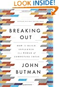 #5: Breaking Out: How to Build Influence in a World of Competing Ideas
