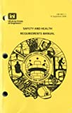 img - for Safety and Health Requirements Manual, 2008 book / textbook / text book