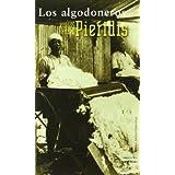 ALGODONEROS, LOS.
