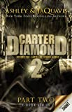Carter Diamond Part 2 (Carter Diamond series)