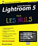 Adobe Photoshop Lightroom 5 Pour les...