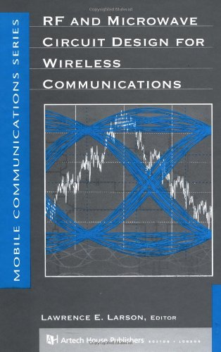 Rf And Microwave Circuit Design For Wireless Communications (Artech House Mobile Communications)