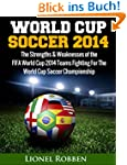 World Cup Soccer 2014: The Strengths...