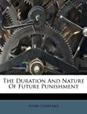 img - for The Duration And Nature Of Future Punishment book / textbook / text book