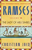 Ramses: The Lady of Abu Simbel - Volume IV (0446673595) by Jacq, Christian
