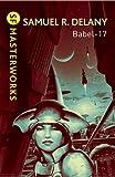 Samuel R. Delany Babel-17 (S.F. MASTERWORKS)