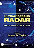 Ultrawideband Radar: Applications and Design