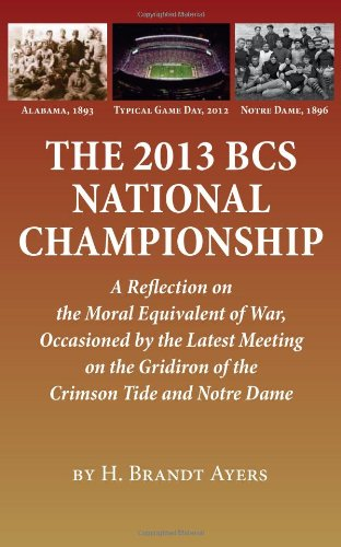 2013 BCS National Championship: A Reflection on America's Moral Equivalent of War, Occasioned by the Latest Meeting on t