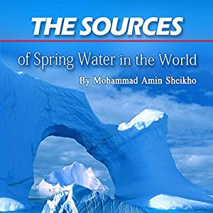 The Sources of Spring Water in the World Audiobook