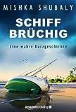 img - for Schiffbr chig: Eine wahre Kurzgeschichte (Kindle Single) (German Edition) book / textbook / text book