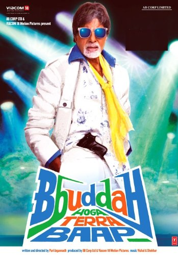 Bbuddah... Hoga Terra Baap (2011) (Amitabh Bachchan Action Thriller Bollywood Movie Hindi Cinema DVD)