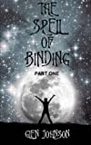 The Spell of Binding: Part One.
