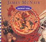 James McNair Cooks Southeast Asian (0811804534) by McNair, James