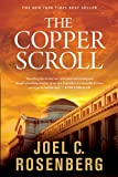 The Copper Scroll (Political Thrillers Series #4) (1414303475) by Rosenberg, Joel C.