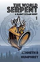 The World Serpent (The Hunts of Raimy Rylan Book 1)