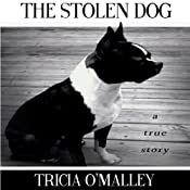 The Stolen Dog | [Tricia O'Malley]