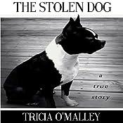 The Stolen Dog   [Tricia O'Malley]